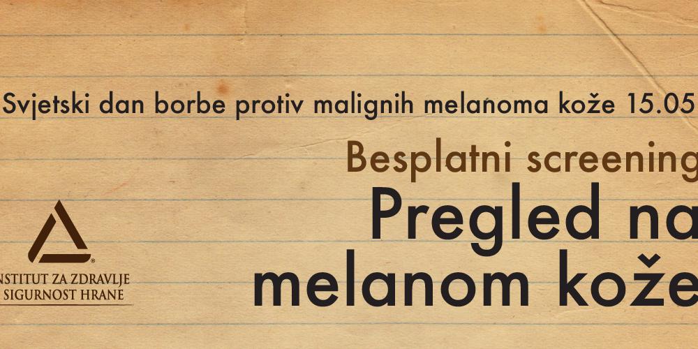 Zakaži Besplatan Pregled Na Melanom Kože