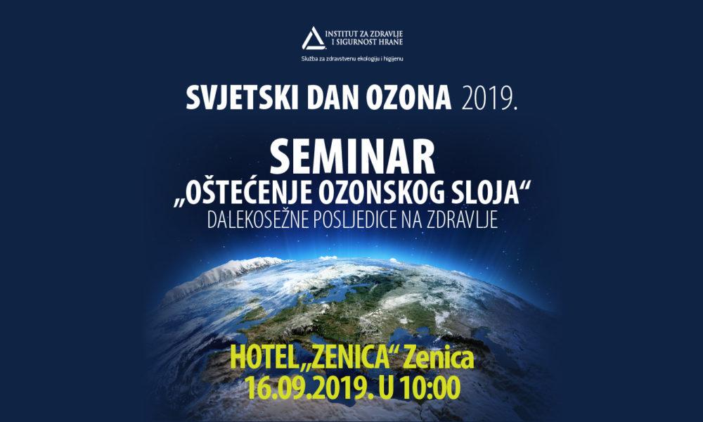 """Seminar """"Oštećenje Ozonskog Sloja – Dalekosežne Posljedice Na Zdravlje"""" U Ponedjeljak U Zenici"""